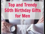 Ideas for 50th Birthday Gifts for Man Unique 50th Birthday Gifts Men Will Absolutely Love You for