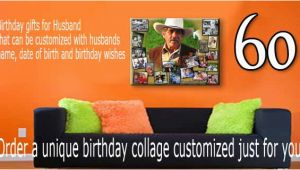Ideas for 60th Birthday Gift for Husband Birthday Gifts for Husband