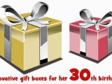 Innovative Birthday Gifts for Him Innovative Gift Boxes for Her 30th Birthday Jewellery