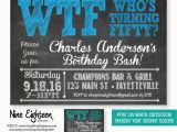 Invitations for 50 Birthday Party 50th Birthday Party Invitation Wtf who 39 S Turning by