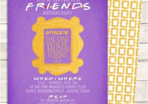 Inviting Friends for Birthday Party Friends Tv Show Shower Invitation Bridal Shower Birthday