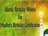 Islamic Happy Birthday Quotes islamic Birthday Wishes Messages and Quotes Wishesmsg