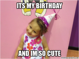 It S My Birthday Memes Its My Birthday