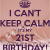 Its My 21st Birthday Meme I Can 39 T Keep Calm It 39 S My 21st Birthday Poster