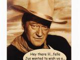 John Wayne Birthday Card Birthday Card Treasures From isley 39 S Photobucket Vault