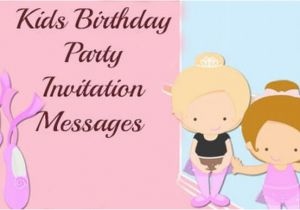 Kids Birthday Invitation Messages Invitation Messages