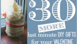 Last Minute Birthday Gifts for Boyfriend 30 More Last Minute Diy Gifts for Your Valentine the