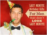 Last Minute Birthday Presents for Him Last Minute Birthday Gifts Roundup Of Quick and Easy Ideas