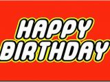 Lego Happy Birthday Banner Free Printable Happy Birthday Lego Font Birthdays Lego Font Birthday