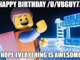 Lego Happy Birthday Meme Lego Movie Imgflip