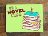 Librarian Birthday Card Book Lover Birthday Card Quot Have A Novel Birthday