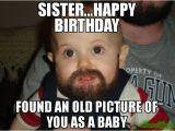 Little Sister Birthday Meme 20 Hilarious Birthday Memes for Your Sister Sayingimages Com