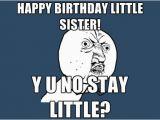 Little Sister Birthday Meme 40 Birthday Memes for Sister Wishesgreeting