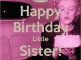 Little Sister Birthday Meme Happy Birthday Little Sister Memes Pinterest Happy