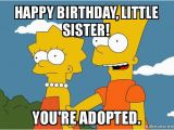 Little Sister Birthday Memes 20 Hilarious Birthday Memes for Your Sister Sayingimages Com