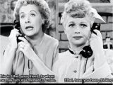 Lucy and Ethel Birthday Memes Lucy and Ethel Friendship Quotes Quotesgram