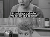 Lucy and Ethel Birthday Memes Lucy and Ethel Funny Quotes Quotesgram