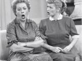Lucy and Ethel Birthday Memes Lucy and Ethel I Love Lucy Pinterest the End We and