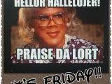 Madea Happy Birthday Meme 25 Best Ideas About Madea Meme On Pinterest