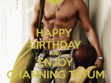 Magic Mike Birthday Card Happy Birthday and Enjoy Channing Tatum Poster Fritz