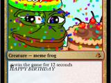 Magic the Gathering Birthday Card Birthday Pepe by Pepemaker Mtg Cardsmith