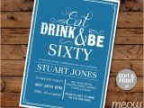Male 60th Birthday Invitations 60th Invitation Eat Drink and Be Sixty 60 Birthday Invite