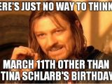 March Birthday Memes One Does Not Simply Meme Imgflip