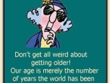 Maxine Happy Birthday Quotes Maxine On Getting Older Quotes Quotesgram
