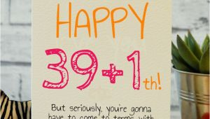 Memorable 40th Birthday Ideas 25 Unique Funny Birthday Cards Ideas On Pinterest
