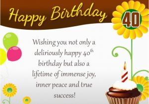 Message for 40th Birthday Card 120 Best Happy 40th Birthday Wishes and Messages