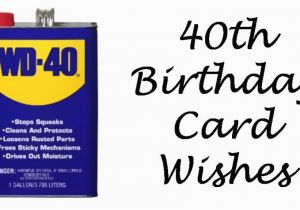 Message for 40th Birthday Card 40th Birthday Wishes Messages and Poems to Write In A