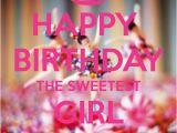 Message for the Birthday Girl Happy Birthday Girl Google Search Happy Birthday