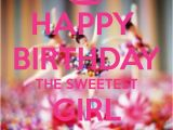 Message to the Birthday Girl Happy Birthday Girl Google Search Happy Birthday