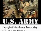 Military Happy Birthday Meme Happy Birthday Us Army Happybirthdayarmy Armybday 242 Yrs