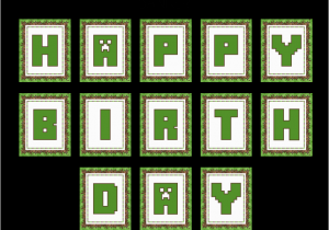 Minecraft Happy Birthday Banner Printable Free Download these Awesome Free Minecraft Party Printables