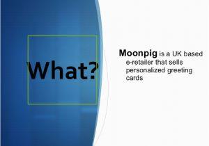 Moonpig Uk Birthday Cards Presentation