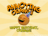 Most Annoying Birthday Card Annoying orange Happy Birthday Gagfilms Wiki Fandom