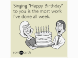 Most Annoying Birthday Card Happy Birthday Funny Ecard Coworker Www Pixshark Com