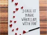 Most Beautiful Birthday Gifts for Husband Greeting Card I Call It Magic when I Am with You Heart