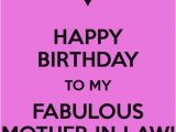 Mother In Law Birthday Meme Happy Birthday to My Fabulous Mother In Law Keep Calm