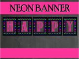 Neon Happy Birthday Banner Neon Party Banner Teen Party Printables Girls by