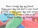 Nice Happy Birthday Quotes for Friends 105 Birthday Quotes and Wishes for Friend Wishesgreeting