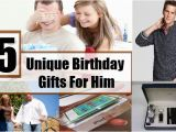 Novelty Birthday Gifts for Him 5 Unique Birthday Gifts for Him Birthday Gift Ideas for