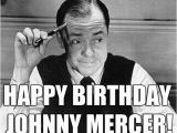 November Birthday Memes Old Radio November 18 Happy Birthday Johnny Mercer