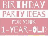 One Year Old Birthday Party Decorations Birthday Party themes for Your One Year Old Unforgettable