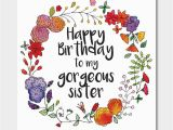 Online Birthday Cards for Sister Floral 39 Happy Birthday to My Gorgeous Sister 39 Card by