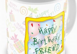 Online Birthday Gifts For Her In India Everyday Happy Gift Friend Ceramic Mug