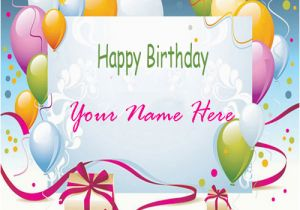 Online Happy Birthday Card With Name Edit Cards