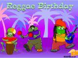 Online Musical Birthday Cards Ecards Have A Reggae Birthday