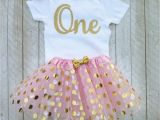 Outfits for 1 Year Old Birthday Girl Pink and Gold First Birthday Outfit Pink and Gold Tutu One